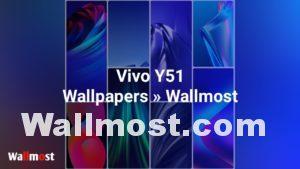 Vivo Y51 Wallpapers 4K Ultra HD